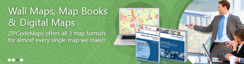 Wall Maps, Map Books, Digital Maps